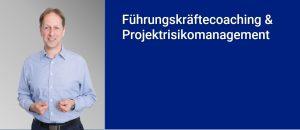 Führungskräftecoaching und Projektrisikomanagement
