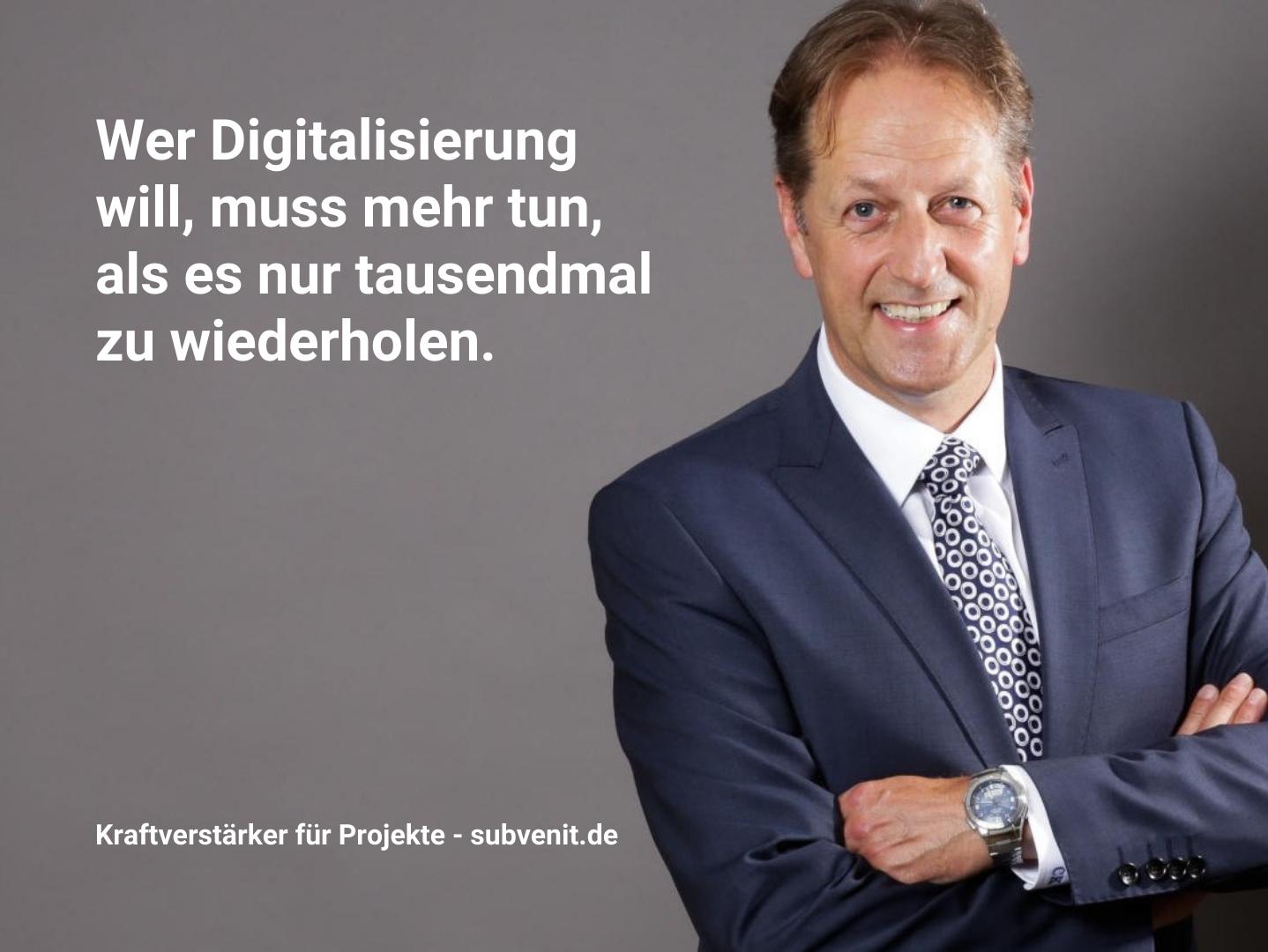 Wer Digitalisierung will, muss mehr tun