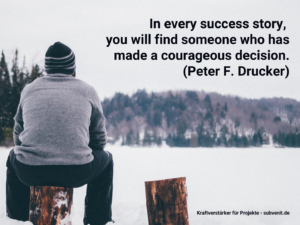 Impulse 22 In every success story, you will find someone who has made a courageous decision