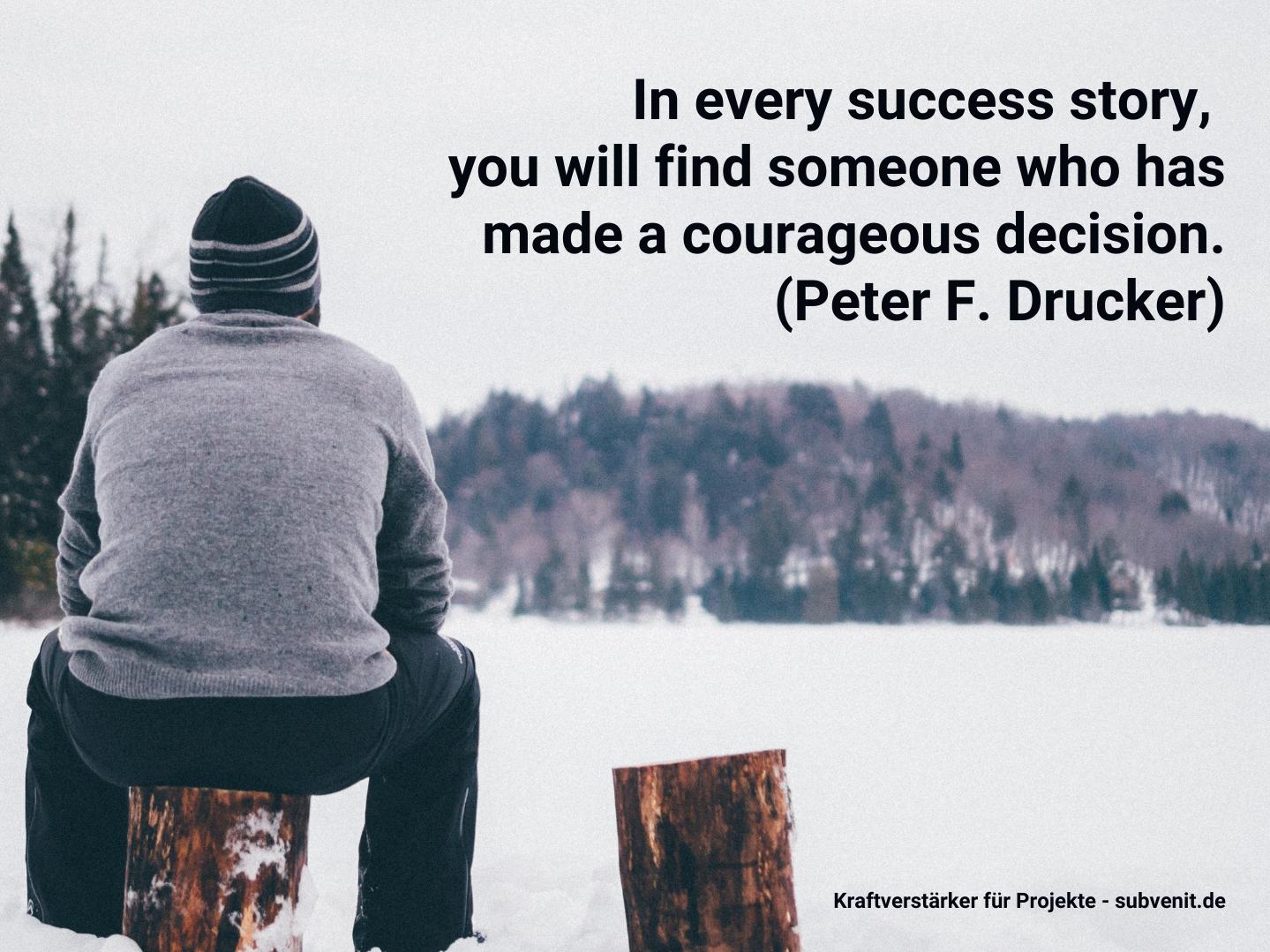 Wie viel Mut steckt in einer Erfolgsgeschichte?