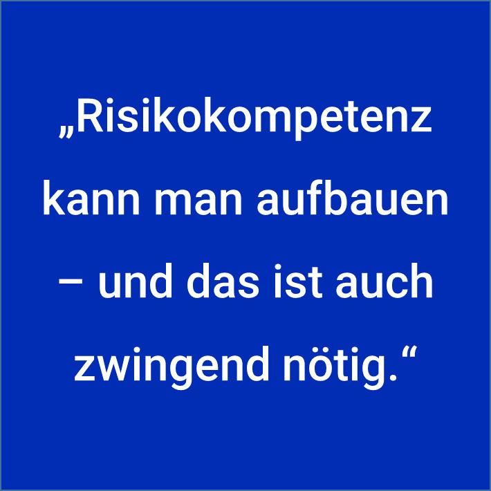 Risikokompetenz aufbauen