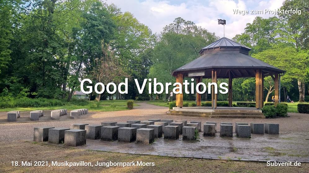 Wege 52 Good Vibrations